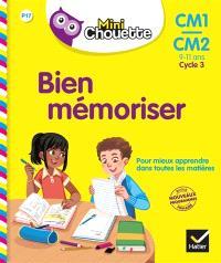 Bien mémoriser, CM1-CM2, 9-11 ans, cycle 3