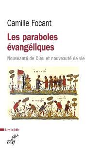 Les paraboles évangéliques : nouveauté de Dieu et nouveauté de vie