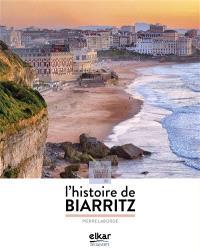 A la découverte de l'histoire de Biarritz