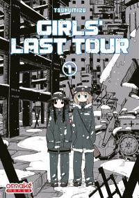 Girls' last tour. Volume 1