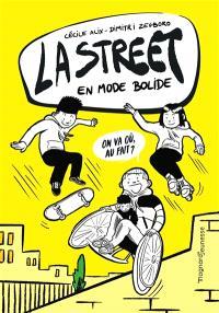 La street : en mode bolide - Tome 1