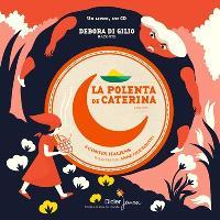 La polenta de Caterina; Coq doré