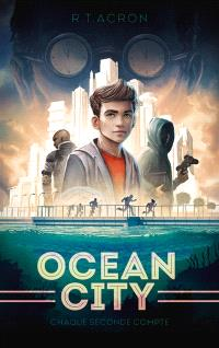 Ocean City. Volume 1, Chaque seconde compte