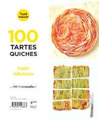 100 tartes, quiches : super débutants