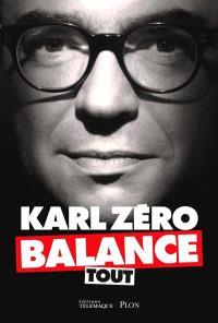 Karl Zéro balance tout