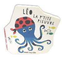 Léo la p'tite pieuvre