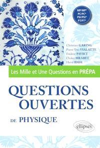 Questions ouvertes de physique : MP-MP*, PC-PC*, PSI-PSI*, PT-PT*