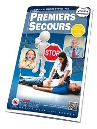 Premiers secours : prévention et secours civiques, PSC1 : conforme aux recommandations de la DGSCGC