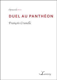 Duel au Panthéon