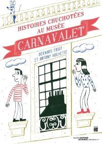 Histoires chuchotées au musée Carnavalet