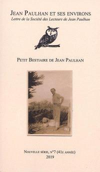 Jean Paulhan et ses environs : lettre de la Société des lecteurs de Jean Paulhan. n° 7, Petit bestiaire de Jean Paulhan