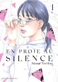 En proie au silence. Volume 1