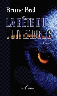La bête du Tuitenberg
