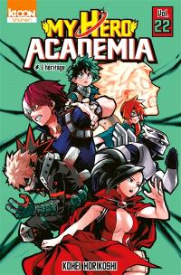 My hero academia. Volume 22, L'héritage