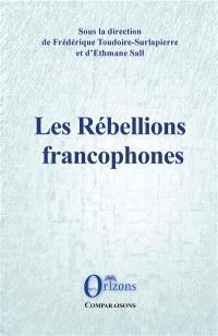 Les rébellions francophones
