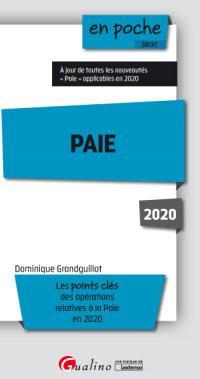 Paie : les points clés des opérations relatives à la paie en 2020