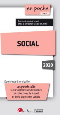 Social 2020 : les points clés sur les relations individuelles et collectives de travail et de la protection sociale