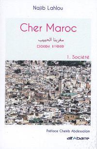 Cher Maroc. Volume 1, Société