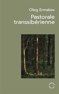 Pastorale transsibérienne