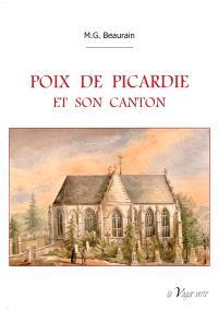 Poix de Picardie et son canton