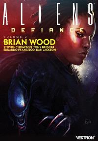 Aliens : défiance. Volume 2