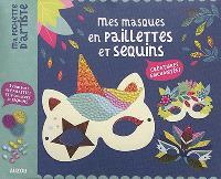Mes masques en paillettes et sequins : créatures enchantées