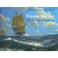 Etienne Blandin, peintre de la Marine