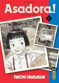 Asadora ! : feuilleton manga. Volume 1