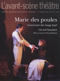 Avant-scène théâtre (L'). n° 1477, Marie des poules : gouvernante chez George Sand