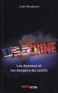 USA-Chine : les dessous et les dangers du conflit