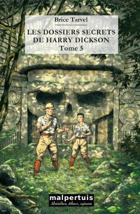 Les dossiers secrets de Harry Dickson. Volume 5