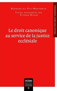 Le droit canonique au service de la justice ecclésiale