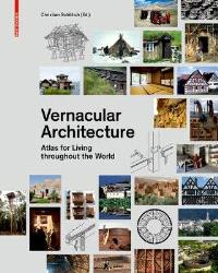 Traditional Construction: Atlas for Living Throughout the World