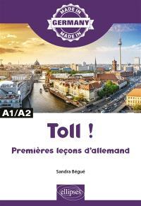 Toll ! : premières leçons d'allemand : A1-A2