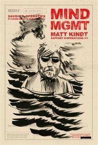 Mind MGMT : rapport d'opérations. Volume 3, Savoirs opératifs et leurs impacts sur l'individu