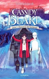 Cassidy Blake, chasseuse de fantômes