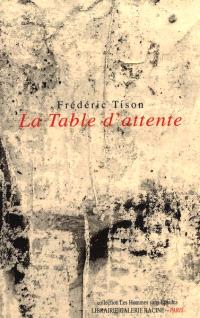 La table d'attente : 2016-2019