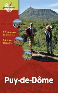 Puy-de-Dôme : 12 itinéraires de randonnée détaillés, 14 fiches découverte
