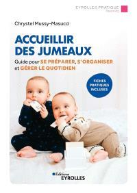 Accueillir des jumeaux : guide pour se préparer, s'organiser et gérer le quotidien