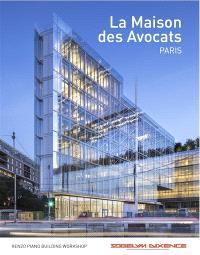 La Maison des avocats, Paris : Renzo Piano building workshop, Sogelym Dixence