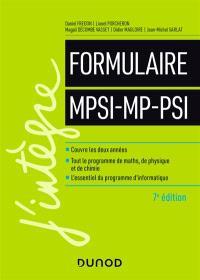 Le formulaire MPSI, MP, PSI : toutes les formules du programme, mathématiques, informatique, physique, chimie