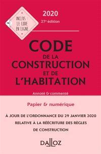 Code de la construction et de l'habitation 2020 : annoté & commenté