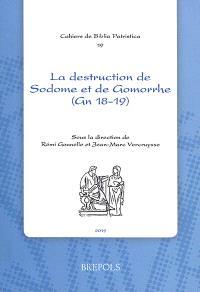 La destruction de Sodome et de Gomorrhe (Gn 18-19) dans la littérature chrétienne des premiers siècles