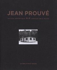 Jean Prouvé. Volume 12, Maison démontable 6 x 9 = 6 x 9 demountable house