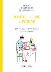 Toute une vie à écrire : Corinna Bille
