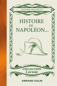 Histoire de Napoléon : sans grumeaux mais avec des gros mots (dont celui de Cambronne, au moins)