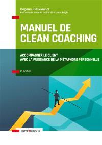 Manuel de clean coaching : accompagner le client avec la puissance de la métaphore personnelle