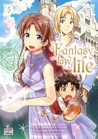 A fantasy lazy life. Volume 5