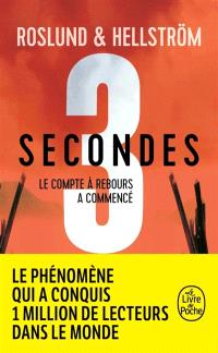 Trilogie 3 secondes, 3 minutes, 3 heures. Volume 1, Trois secondes : thriller