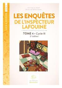 Les enquêtes de l'inspecteur Lafouine. Volume 4, Cycle III